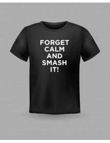 "Friendsracket T-Shirt ""Forget Calm and Smash it"" (schwarz)"